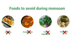 Foods to avoid in rainy season